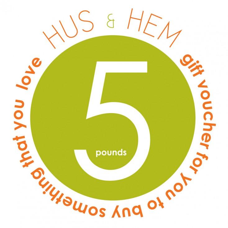 Hus & Hem Five Pound Gift Voucher