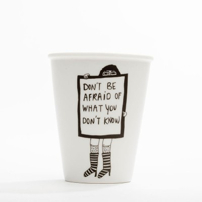 Helen B Porcelain Beaker - Don't Be Afraid