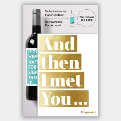 Typewine Wine Bottle Label - I Met You