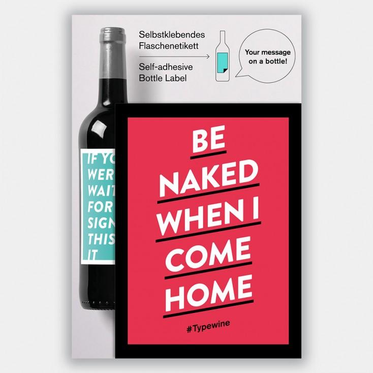 Typewine Wine Bottle Label - Be Naked