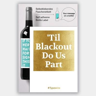 Typewine Wine Bottle Label - 'Til Blackout Do Us Part