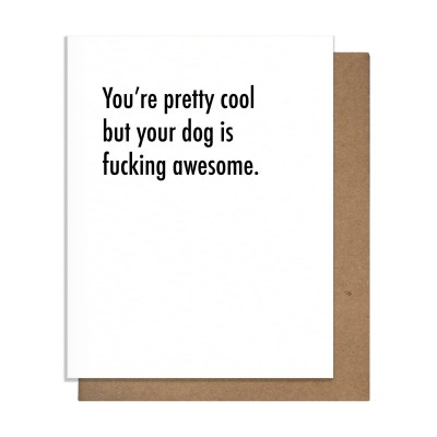 Pretty Alright Goods Awesome Dog Greeting Card