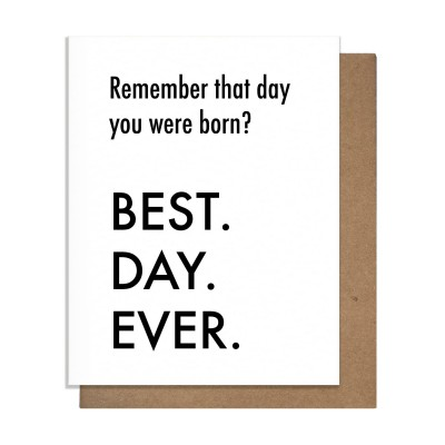 Pretty Alright Goods Best Day Ever Greeting Card